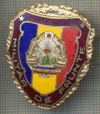 "ZET 780 INSIGNA ,,MILITAR DE FRUNTE"" - PERIOADA RSR - PENTRU NOSTALGICI"