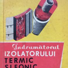 INDRUMATORUL IZOLATORULUI TERMIC SI FONIC - Dimitriu-Valcea, Anastasescu