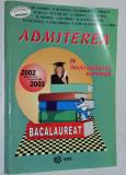 Matematica - Admiterea in invatamantul superior - 2002 - 2003