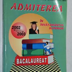 Matematica - Admiterea in invatamantul superior - 2002 - 2003 - Teste admitere facultate