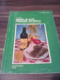 MIEREA SI ALTE PRODUSE NATURALE D.C.JARVIS  ED.APIMONDIA 1976