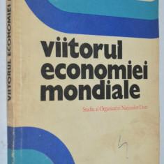Viitorul economiei mondiale - Anne P. Carter, Wassily Leontief, Peter Petri