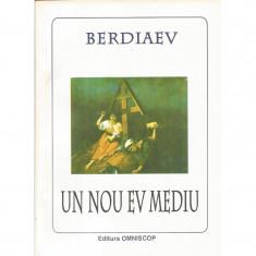 Un nou ev mediu - Nicolai Berdiaev