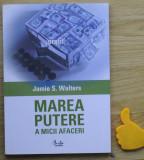 Marea putere a micii afaceri Jamie S Walters