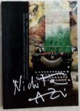 NICHITA AZI: FESTIVALURILE DE POEZIE SI COLOCVIILE NICHITA STANESCU, 1984-1990