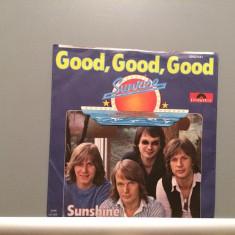 SUNRISE - GOOD, GOOD.../SUNSHINE - disc '7 (1978/POLYDOR REC/HOLLAND) -VINIL - Muzica Dance universal records
