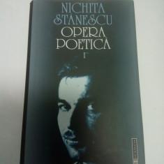 NICHITA STANESCU - OPERA POETICA - volumul 1 - Editura Humanitas - Carte poezie