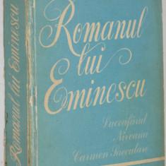 Romanul lui Eminescu - Cezar Petrescu - 1980 - Carte Antologie
