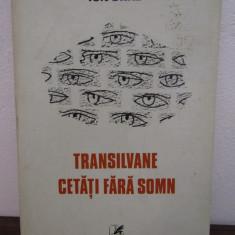 TRANSILVANE.CETATI FARA SOMN-ION BRAD( CU AUTOGRAF) - Carte poezie