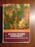 Istoria padurii romanesti - Constantin C. Giurescu (1976)