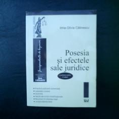 Posesia si efectele sale juridice - Irina Olivia Calinescu - Carte Teoria dreptului