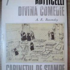 BOTTICELLI DIVINA COMEDIE de A.E. BACONSKY, 1977 - Carte Istoria artei