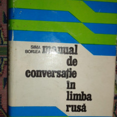 Manual de conversatie in limba rusa 542pagini- Sima Borlea