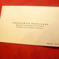 Carte de Vizita Constantin Bacalbasa - Mare scriitor, deputat Parlamentul Rom - Autograf