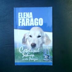 Catelul schiop si alte poezii - Elena Farago - Carte poezie