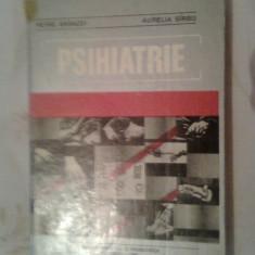 Psihiatrie - Petre Branzei; Aurelia Sirbu (Edit. Didactica si Pedagogica, 1981) - Carte Psihiatrie