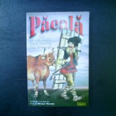 Pacala - Petre Dulfu, Ioan Slavici, Ion Creanga - Dragos Mocanu