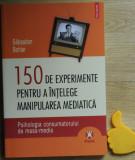 150 de experimente pentru a intelege manipularea mediatica Sebastien Bohler