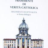 FRAMMENTI DI VERITA CATTOLICA 2005