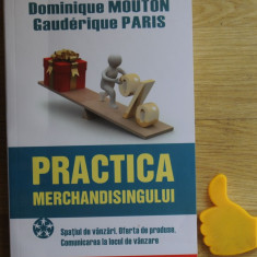Practica merchandisingului Dominique Mouton - Carte de vanzari