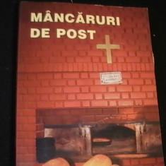 MANCARURI DE POST-CONTINE SI RETETE CULESE DIN MINASTIRILE ROMANESTI-252 PG- - Carte Retete de post