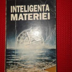 Inteligenta materiei 359pagini - Dumitru Constantin Dulcan - Carte Filosofie