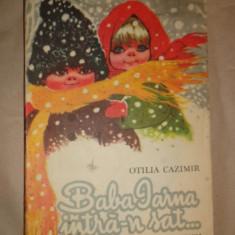 Baba iarna intra-n sat ( ilustratii Coca Cretoiu Seinescu ) - Otilia Cazimir - Carte poezie copii