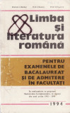 LIMBA SI LITERATURA ROMANA PENTRU EXAMENUL DE BACALAUREAT de C. BARBOI, lucman