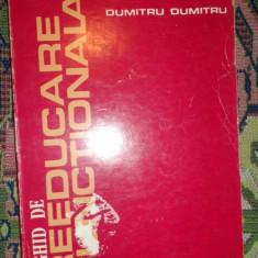 Ghid de reeducare functionala an 1981/239pagini- Dumitru Dumitru - Carte Recuperare medicala