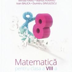 MATEMATICA PENTRU CLASA A VIII A PARTEA A II A de MIRCEA FIANU - Manual scolar art, Clasa 8