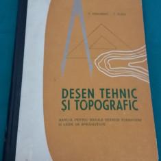 DESEN TEHNIC ȘI TOPOGRAFIC/ MANUAL ȘCOLI TEHNICE FORESTIERE/1968