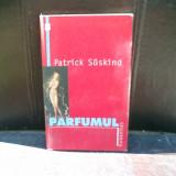 Parfumul - Patrick Suskind - Roman