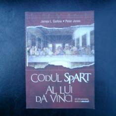 Codul spart al lui da Vinci - James L. Garlow si Peters Jones - Carte ezoterism