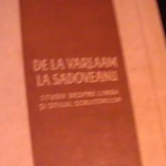 DE LA VARLAAM LA SADOVEANU-STUDII DESPRE LIMBA SI STILUL SCRIITORILOR-