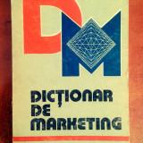 Dictionar de Marketing - Petre Malcomete - Carte Marketing