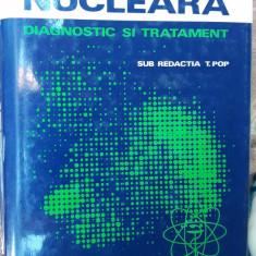 Medicina Nucleara Diagnostic Si Tratament , TIBERIU POP , STARE FOARTE BUNA