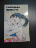 FRUMOASA INOCENTA - roman erotic din timpul dinastiei Ming -- 2003, 112 p.