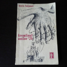 Kremlinul anilor '20 - Boris Bajanov, Editura Cogito, 1991, 164 pag