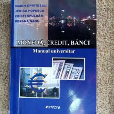 MONEDA CREDIT BANCI SITECH, MANUAL UNIVERSITAR, OPRITESCU POPESCU - Carte despre fiscalitate