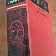 Psihiatrie - V. Predescu (Editura Medicala, 1976) - Carte Psihiatrie