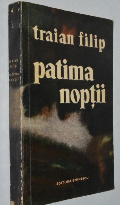 Traian Filip - Patima Noptii