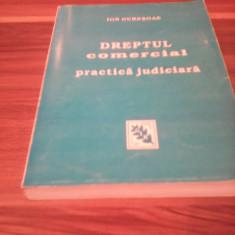 DREPTUL COMERCIAL PRACTICA JUDICIARA-ION GURESOAE - Carte Drept comercial