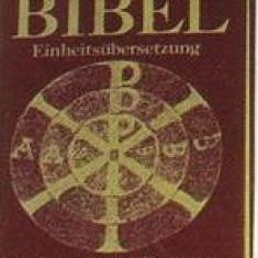 Die Bibel [Altes und Neues Testament], Alta editura