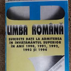 LIMBA ROMANA SUBIECTE INVATAMANTUL SUPERIOR 90, 91, 92, 93, 94 IVANUS TOMA - Teste admitere facultate