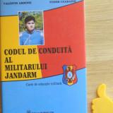 Codul de conduita al militarului jandarm Valentin Arsenie