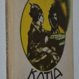 Katia, Demonul Albastru - Principesa Martha Bibescu - Roman