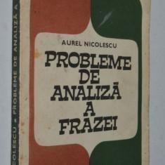 Probleme de analiza a frazei - Aurel Nicolescu - Culegere Romana