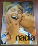 Nadia Comaneci -  Album, Editura Sport-Turism 1977, text Ioan Chirila, Alta editura