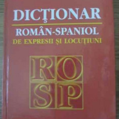Dictionar Roman-spaniol De Expresii Si Locutiuni - C. Teodorovici R. Pisot, 398384 - Carte in spaniola