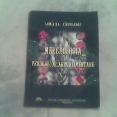 Merceologia produselor alimentare-Luminita Pirvulescu